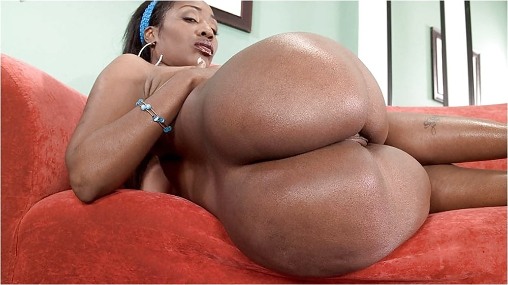 Free huge black ass, grils with wet pussy